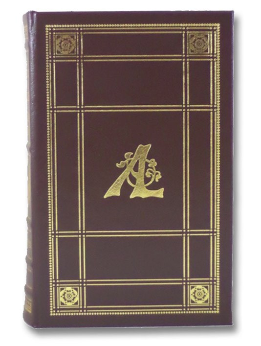 The Life and Public Services of Abraham Lincoln, Sixteenth President of the United States; Together with His State Papers, Including His Speeches, Addresses, Messages, Letters and Proclamations, and the Closing Scenes Connected With His Life and Death. (Easton Press Collector's Edition), Raymond, Henry J.; Carpenter, Frank B.; [Lincoln, Abraham]