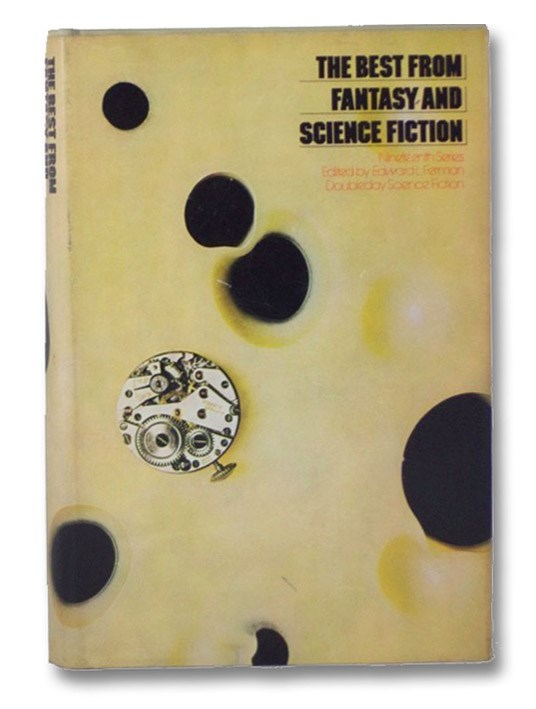 The Best from Fantasy and Science Fiction: 19th (Nineteenth) Series, Ferman, Edward L. (editor)
