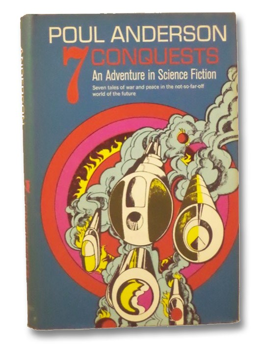 7 Conquests: An Adventure in Science Fiction, Anderson, Poul