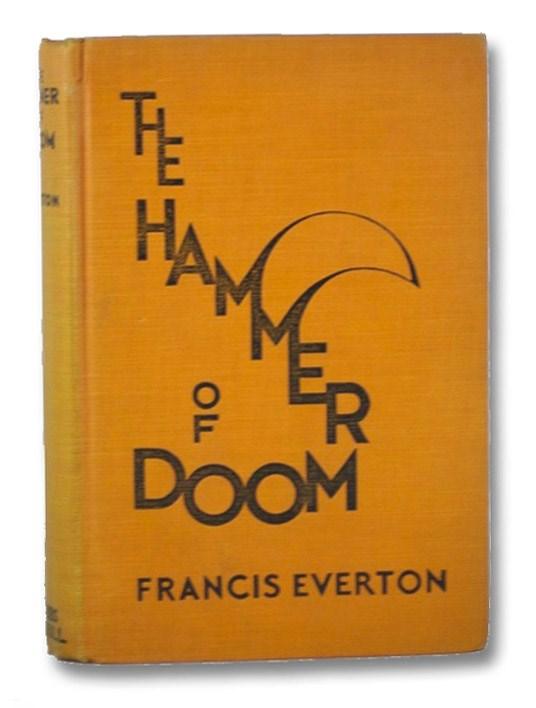 The Hammer of Doom, Everton, Francis