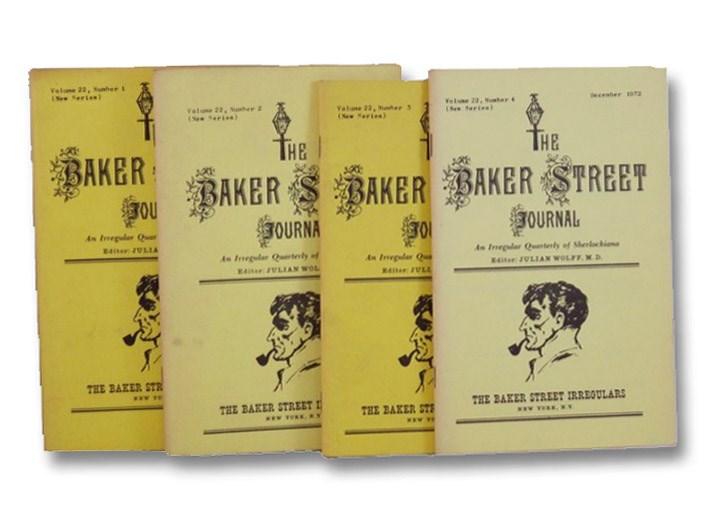The Baker Street Journal: An Irregular Quarterly of Sherlockiana - Volume 22, Numbers 1-4 (New Series), March, June, September, December 1972, Wolff, Julian