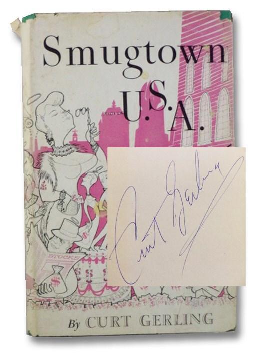 Smugtown U.S.A. (Signed), Gerling, Curt