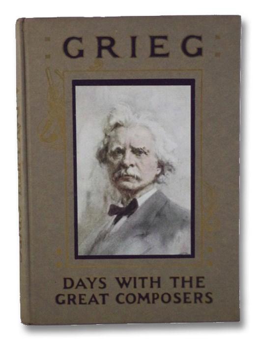 A Day with Edvard Grieg, Gillington, M.C.