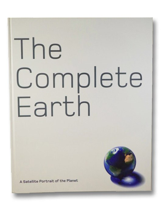 The Complete Earth: A Satellite Portrait of the Planet, Palmer, Douglas
