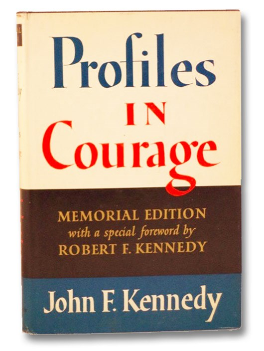 Profiles in Courage: Memorial Edition, Kennedy, John F.; Kennedy, Robert F.