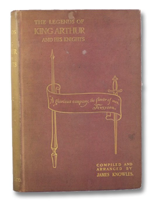 The Legends of King Arthur and His Knights, Knowles, James