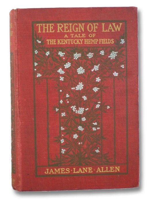 The Reign of Law: A Tale of the Kentucky Hemp Fields, Allen, James Lane