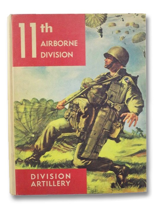 11th Airborne Division, Division Artillery, Fort Campbell, Kentucky [Yearbook], Lemnitzer, Lyman L.
