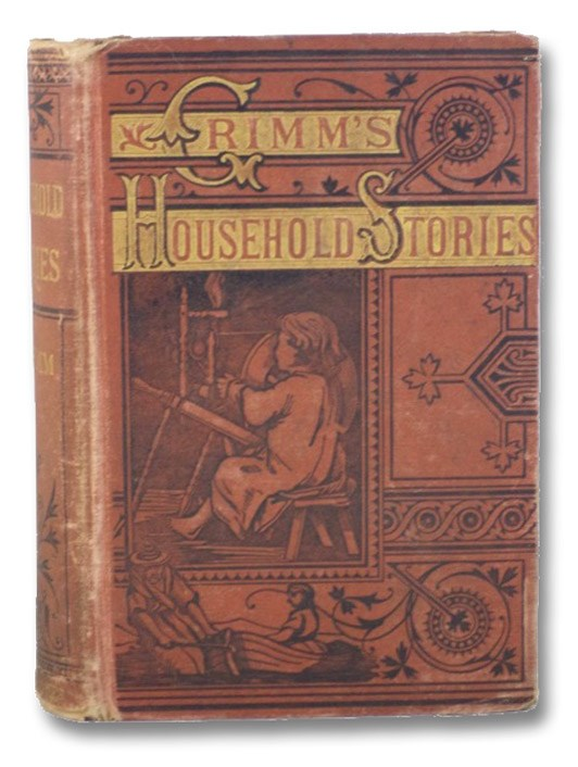 German Household Stories. [Grimm's Fairy Tales, Second Series], The Brothers Grimm