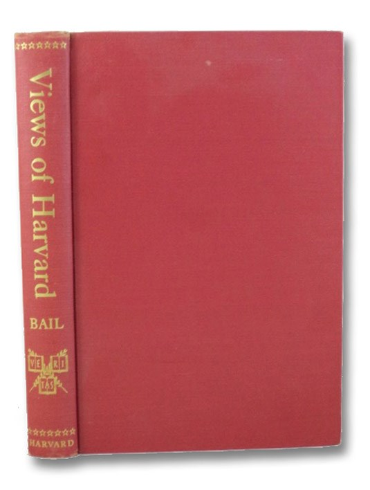 Views of Harvard: A Pictorial Record to 1860, Bail, Hamilton Vaughan; Morison, Samuel Eliot