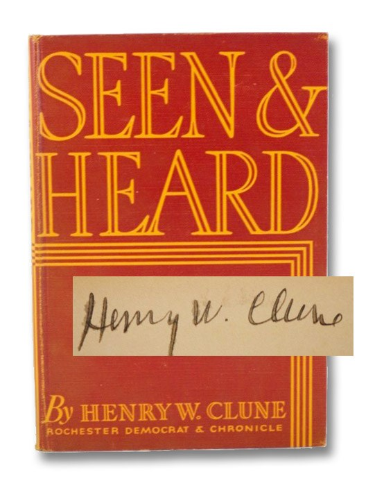 Seen & Heard: Selections from Seen and Heard - Volume Two, Clune, Henry W.