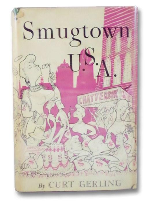 Smugtown U.S.A., Gerling, Curt