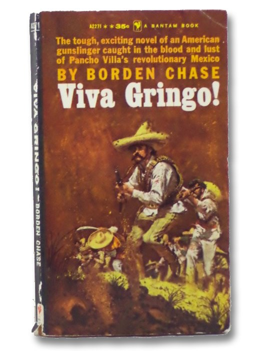 Viva Gringo!, Chase, Borden