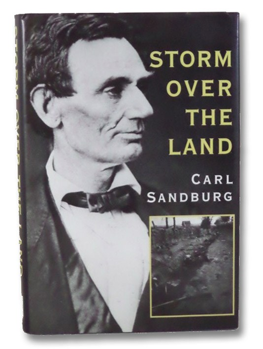 Storm over the Land: A Profile of the Civil War, Sandburg, Carl
