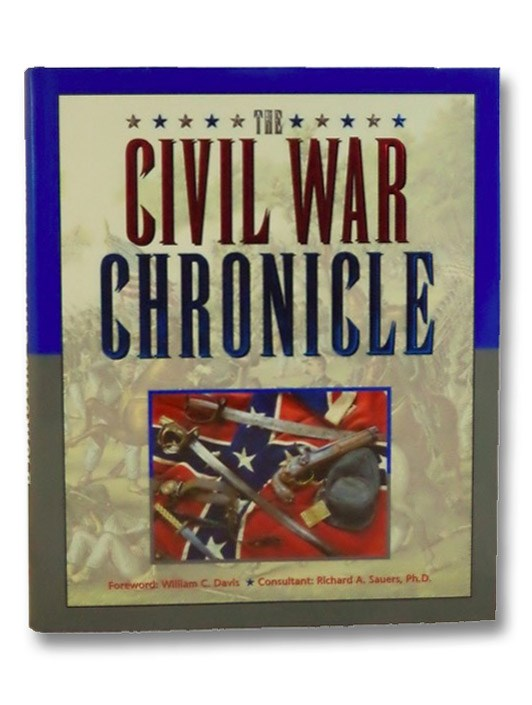 The Civil War Chronicle, Davis, Willliam C.