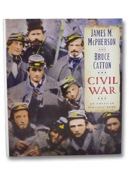 Civil War: An American Heritage Book, McPherson, James M.; Catton, Bruce
