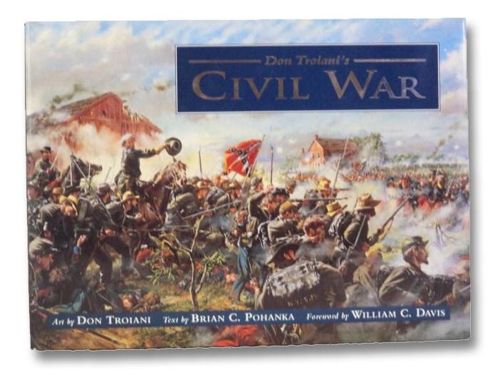 Don Troiani's Civil War, Troiani, Don
