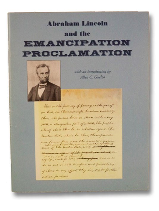 Abraham Lincoln and the Emancipation Proclamation, Basker, James G.