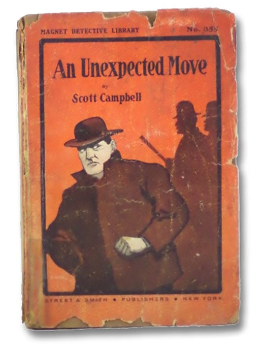 An Unexpected Move; or, For Love of a Lass (Magnet Detective Library No. 355), Campbell, Scott