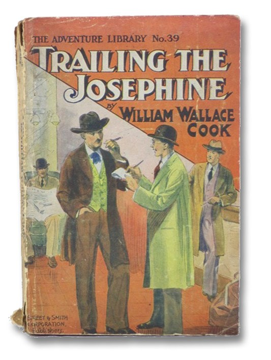 Trailing the Josephine (The Adventure Library No. 39), Cook, William Wallace