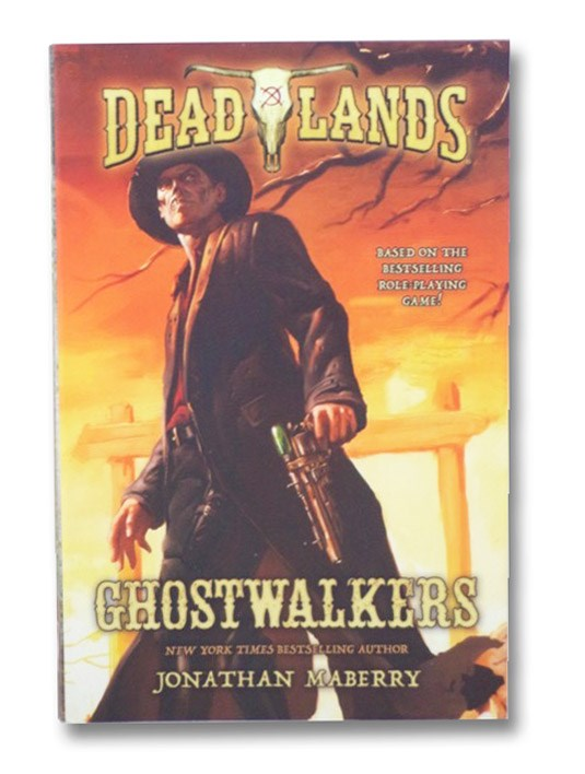 Deadlands: Ghostwalkers, Maberry, Jonathan