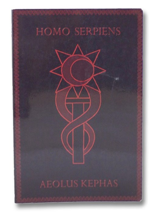 Homo Serpiens: A Secret History of DNA from Eden to Armageddon, Kephas, Aeolus