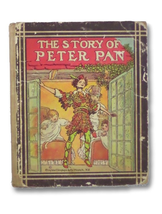 The Story of Peter Pan: Retold in Story Form from J. M. Barrie's Immortal Fairy Play, Barrie, J.M.