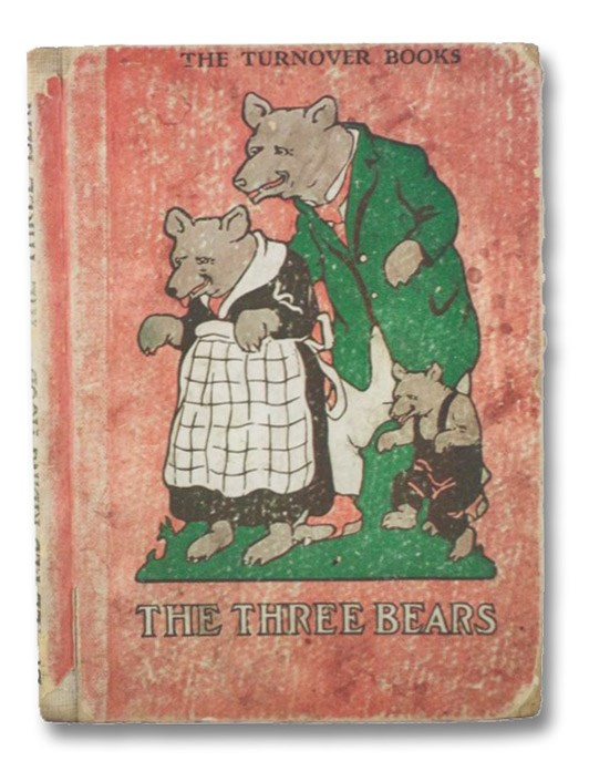 The Three Bears / Little Red Riding Hood (The Turnover Books, Volume III [3])