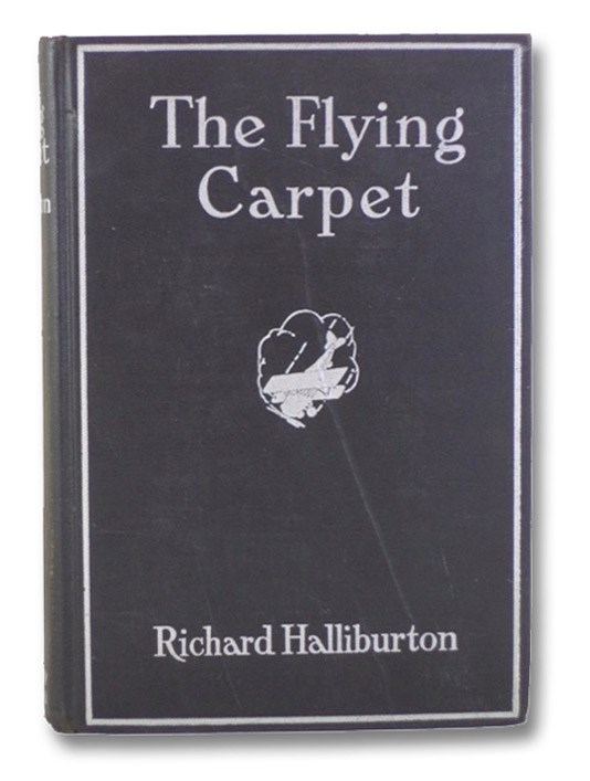 The Flying Carpet, Halliburton, Richard