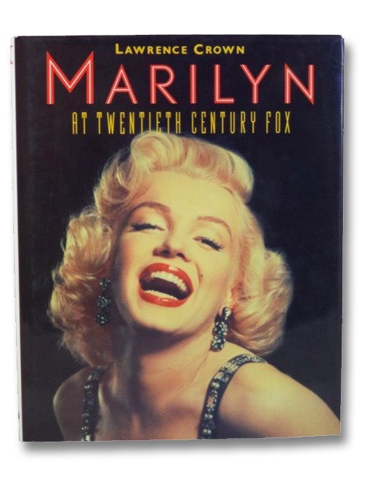 Marilyn at Twentieth Century Fox, Crown, Lawrence