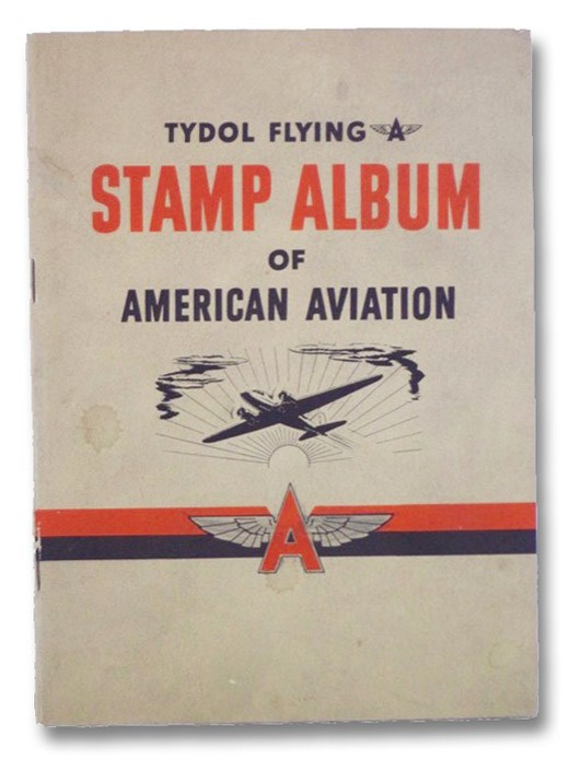 Tydol Flying Stamp Album of American Aviation (America Aloft), Washburn, Stanley
