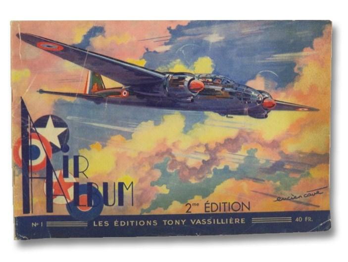Air Album: L'Identification des Appareils en Vol, No. 1, Vassilliere, Tony; Cave, Lucien
