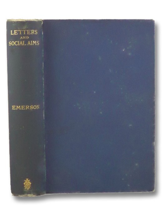 Letters and Social Aims (Emerson's Complete Works, Riverside Edition, Volume VIII [8]), Emerson, Ralph Waldo; Cabot, J.E.