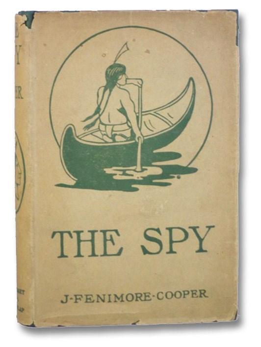 The Spy, Cooper, J. Fenimore [James]