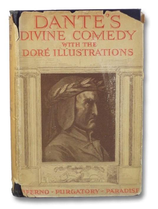 The Divine Comedy of Dante Alighieri: Inferno, Purgatory, Paradise, Alighieri, Dante; Cary, Henry F. [Francis]; Dore, Gustave