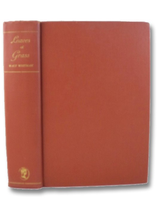 Leaves Of Grass: Including Sands at Seventy, First Annex, Good-by My Fancy, Second Annex, A Backward Glance O'er Travel'd Roads, and Portrait From Life (Aventine Classics Volume 2), Whitman, Walt