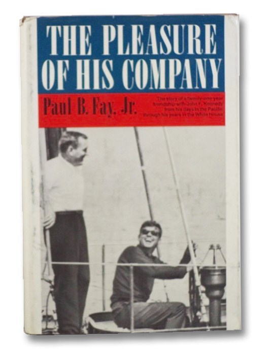 Pleasure of His Company, Fay, Paul B.