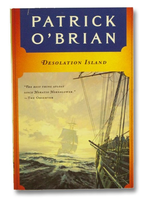 Desolation Island (The Aubrey-Maturin Series Book 5), O'Brian, Patrick