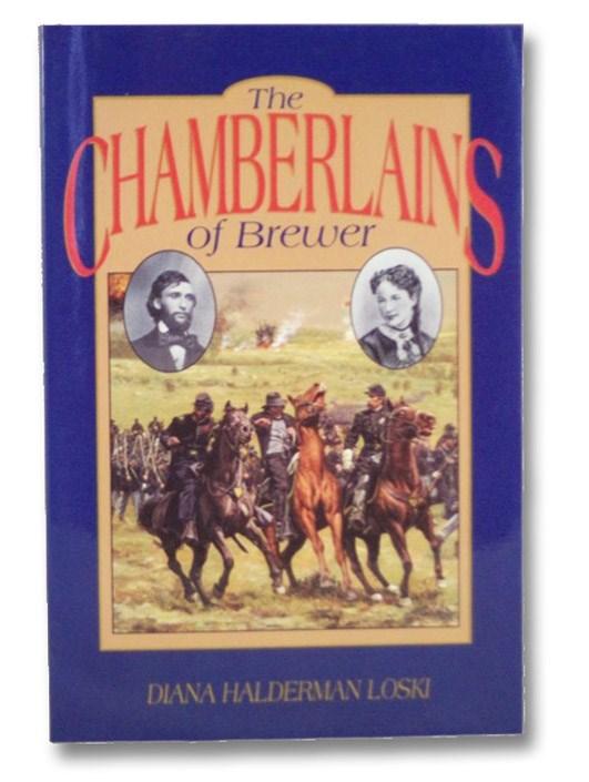 The Chamberlains of Brewer, Loski, Diana Halderman