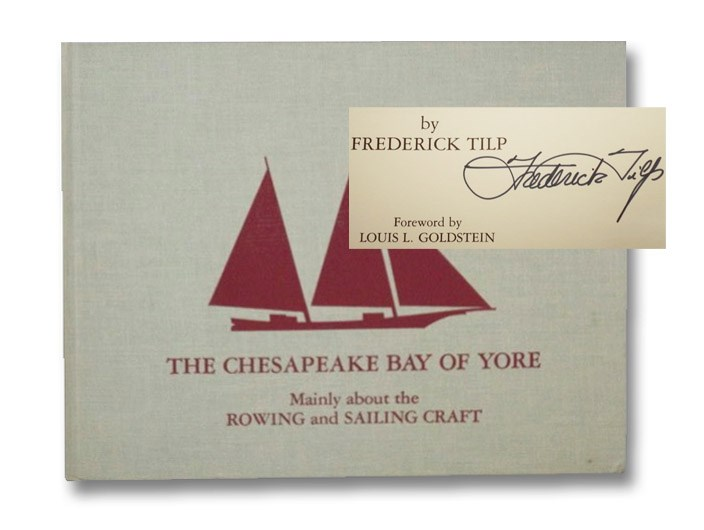 The Chesapeake Bay of Yore, Tilp, Frederick