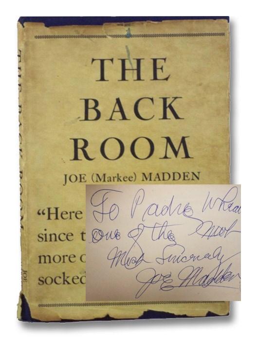 The Back Room, Madden, Joe (Markee)