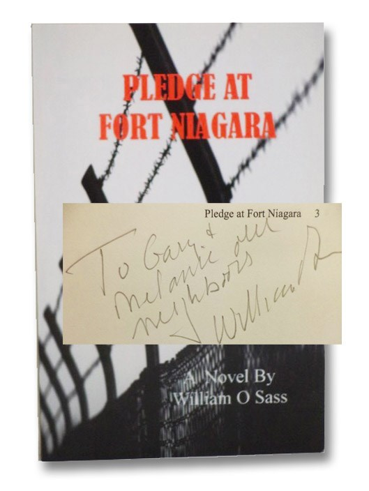 Pledge at Fort Niagara: A Novel, Sass, William O.