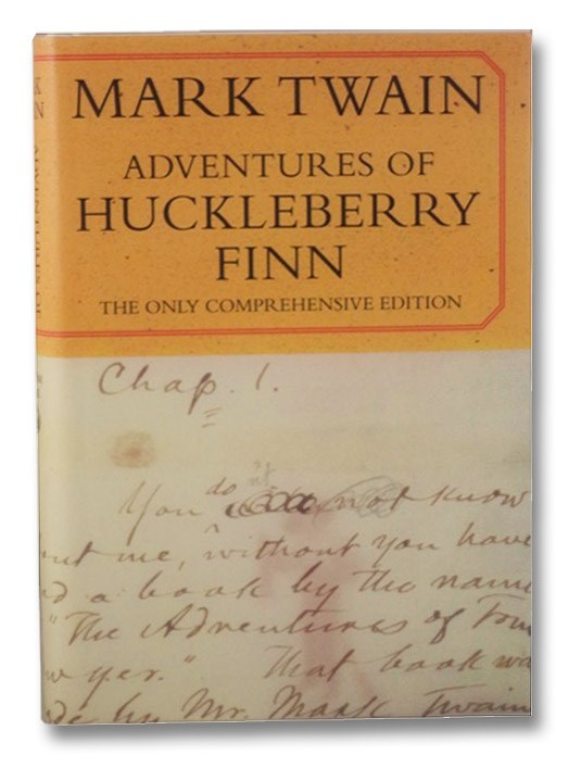 Adventures of Huckleberry Finn: The Only Comprehensive Edition, Twain, Mark; Kaplan, Justin; Donyo, Victor