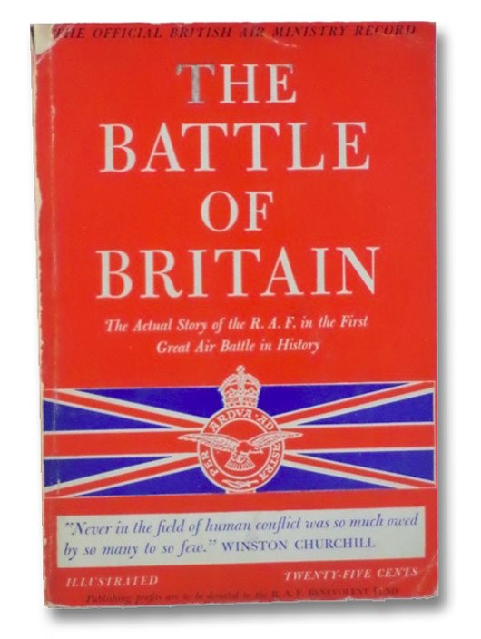 The Battle of Britain: The Actual Story of the R.A.F. in the First Great Air Battle in History (The Official British Air Ministry Record), Grosset & Dunlap Publishing Co., Inc.