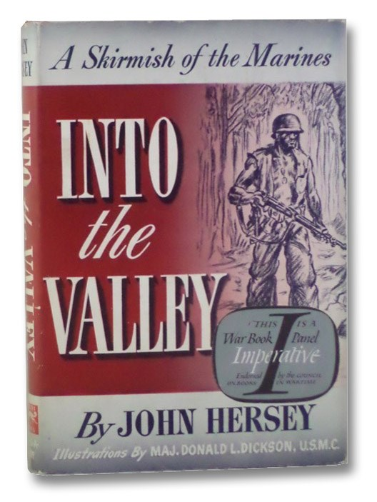 Into the Valley: A Skirmish of the Marines, Hersey, John