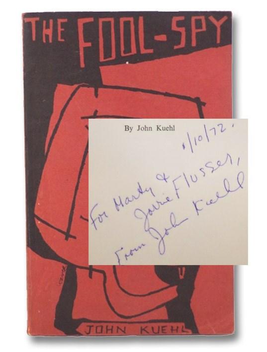 The Fool-Spy, Kuehl, John