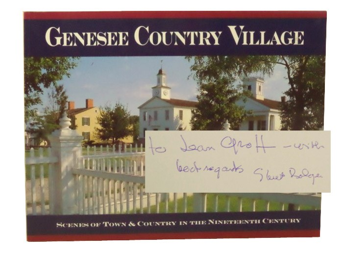 Genesee Country Museum: Scenes of Town & Country in the Nineteenth Century, Bolger, Stuart