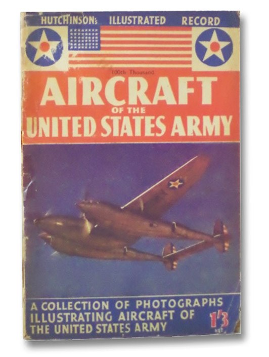 Aircraft of the United States Army (Hutchinson's Illustrated Record), Hutchinson and Co.