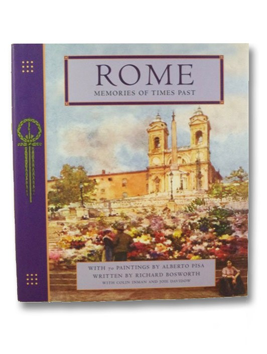 Rome: Memories of Times Past, Bosworth, Richard