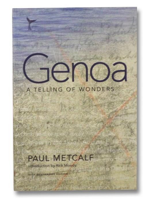 Genoa: A Telling of Wonders (50th Anniversary Edition), Metcalf, Paul
